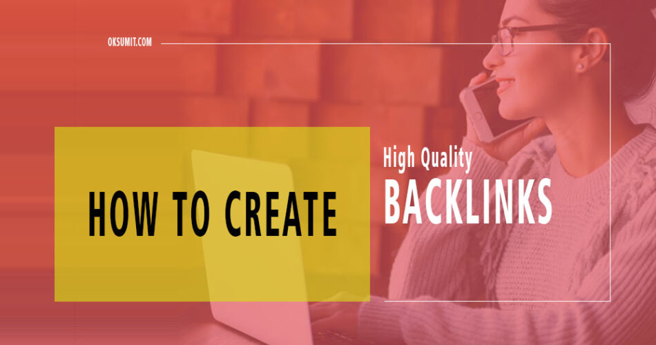 High Quality Backlinks Kaise Banaye