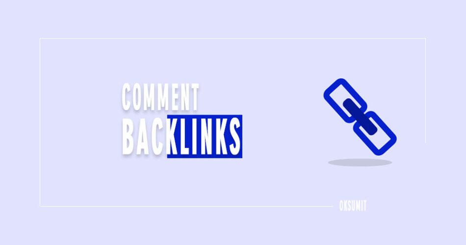 Comment Se Backlinks Kaise Banaye