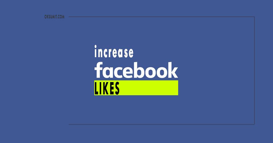 Facebook पर likes कैसे बढ़ाएं {100% Master Tips}