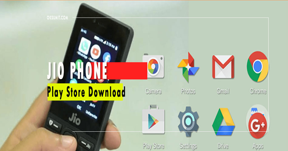 Jio Phone Me Play Store Download Kaise Karen